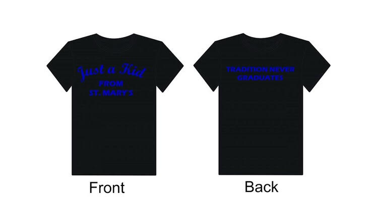 """Just a Kid from St. Mary's"" T-shirts order"