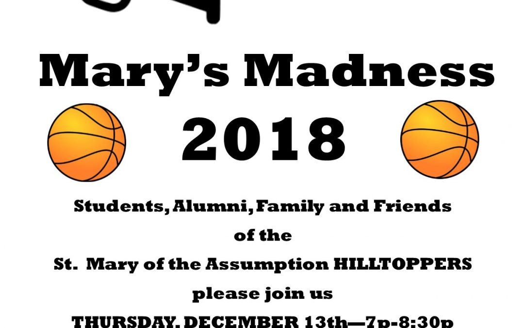 MARY'S MADNESS – THURSDAY 12/3 7pm